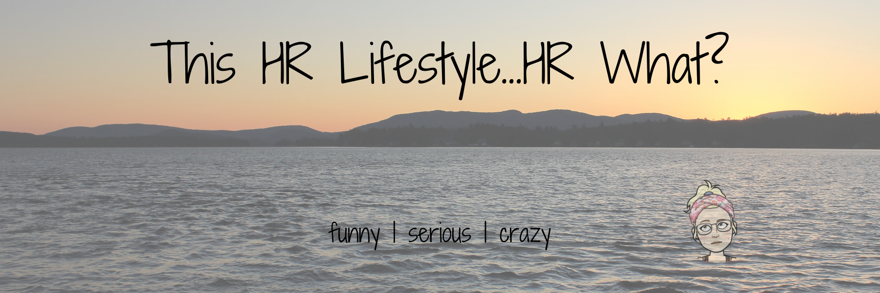 This HR Lifestyle...HR What?