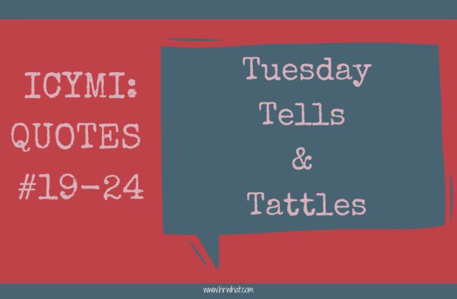 ICYMI: Quotes #19-24
